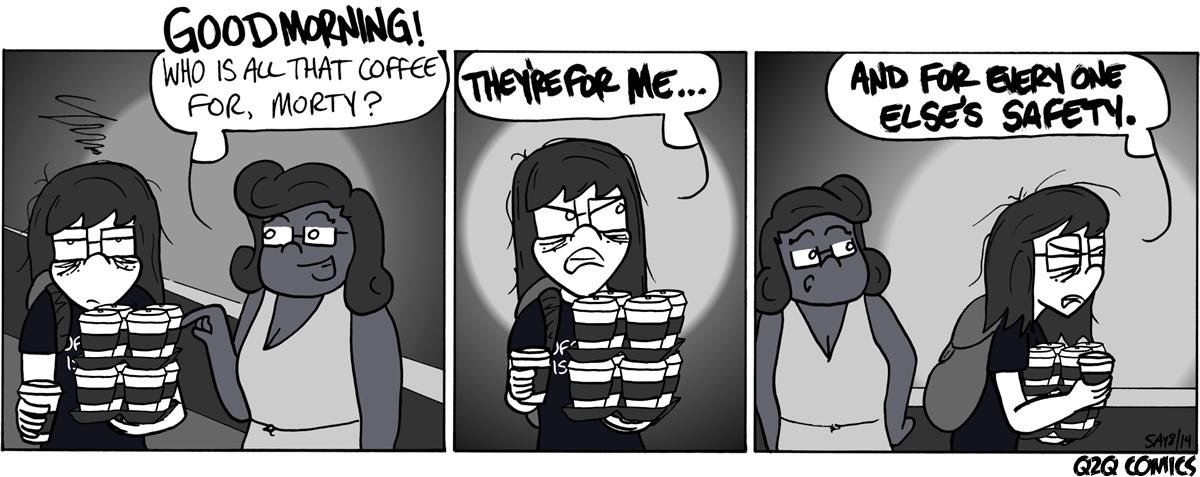 Q2Q Comics #76: Precautionary Coffee