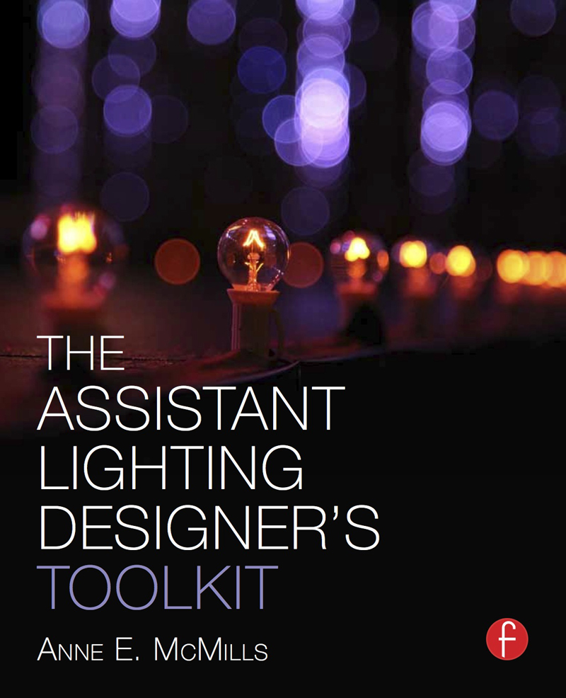 The Assistant Lighting Designer's Toolkit is now available on the PLSN Bookshelf.