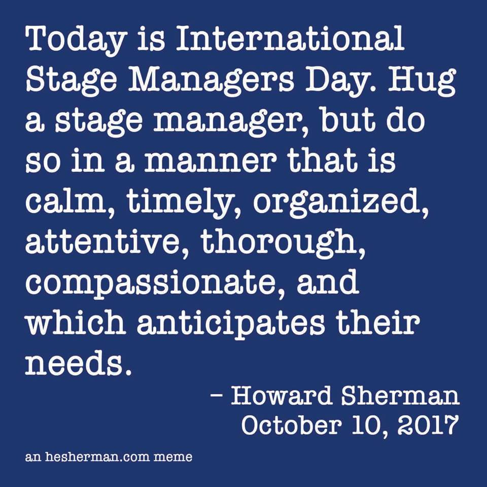 Happy International Stage Managers Day!
